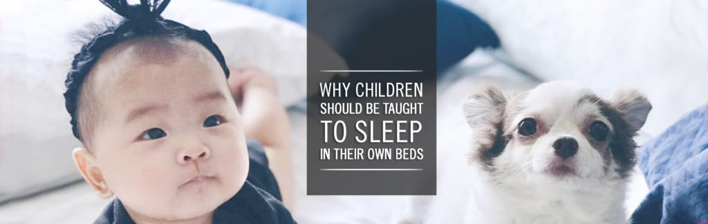 Why Children Should Be Taught To Sleep In Their Own Beds