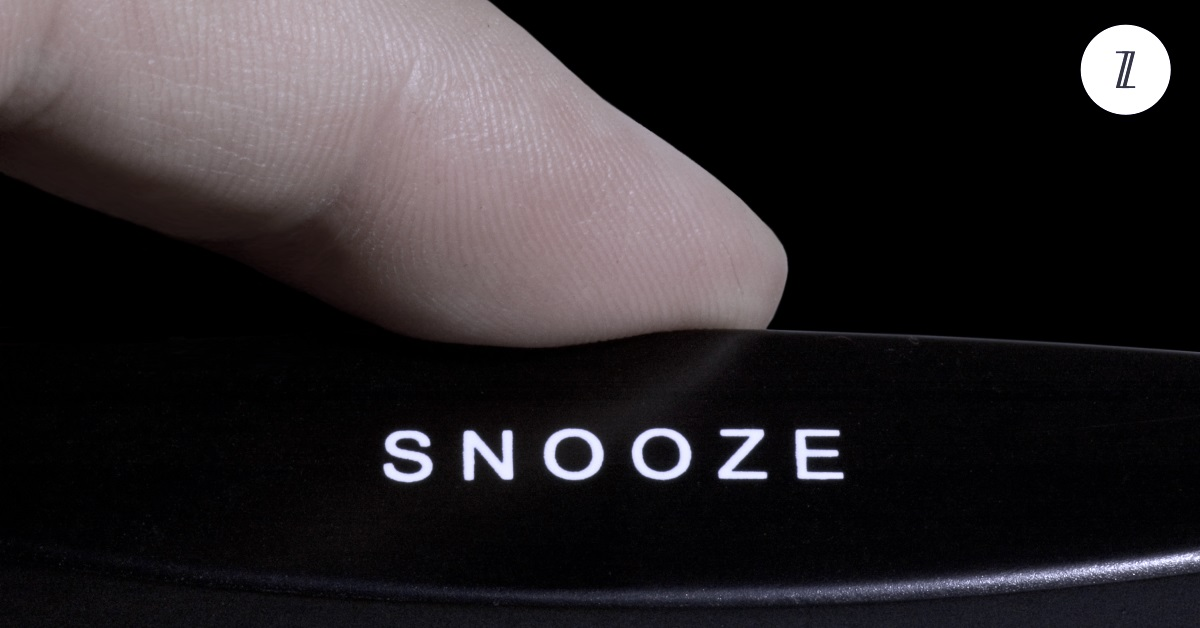 Is the Snooze Button Destroying Your Life?